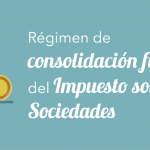 Consolidación fiscal sobre el Impuesto de Sociedades